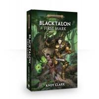 Blacktalon: First Mark (HB) (GWBL2555)