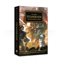 Horus Heresy Book 53: Titandeath (HB) (GWBL2598)