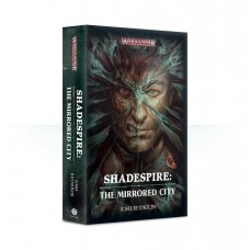 Shadespire: The Mirrored City (PB) (GWBL2640)